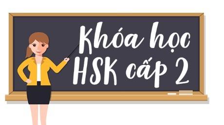 Luyện thi HSK cấp 2
