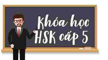Luyện thi HSK cấp 5